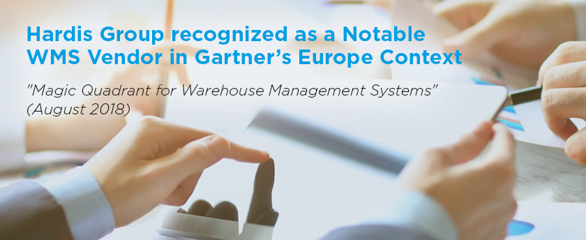 Hardis Group listed as a Notable Vendor in Gartner's Europe Context: 'Magic Quadrant for Warehouse Management Systems'